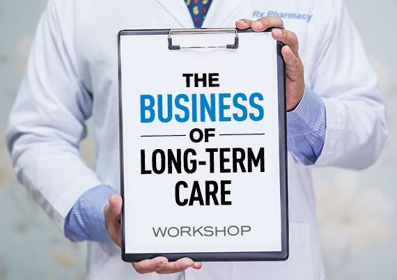 The Business of Long-Term Care Workshop